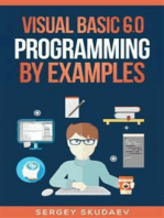 Visual Basic 6.0 Programming By Examples: 7 Windows Application Examples