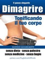Dimagrire - tonificando il tuo corpo