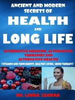 Ancient and Modern Secrets of Health and Long Life