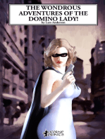 The Wondrous Adventures of the Domino Lady!
