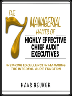 The 7 Managerial Habits of Highly Effective Chief Audit Executives - Inspiring Excellence in Managing the Internal Audit Function