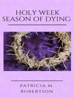 Holy Week - Season of Dying