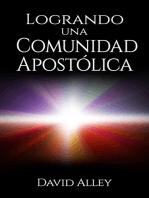 Logrando una Comunidad Apostólica