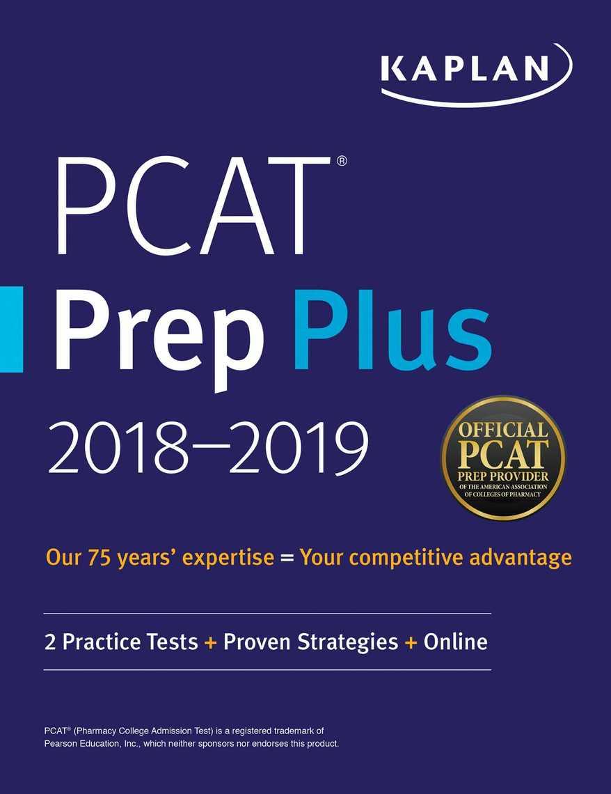 PCAT Prep Plus 2018-2019 by Kaplan Test Prep - Read Online