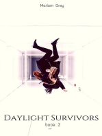 Daylight Survivors