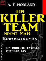 Ein Killer-Team nimmt Maß