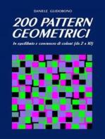 200 Pattern Geometrici