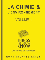 La Chimie et L'environnement: Volume 1: Things you should know