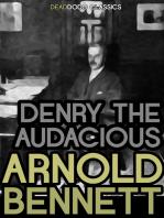 Denry the Audacious