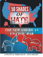 50 Shades of Hate, The New Un-American Civil War