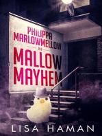 Philippa Marlowmellow in Mallow Mayhem