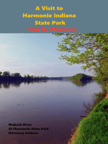 A Visit to Harmonie Indiana State Park: Indiana State Park Travel Guide Series, #4