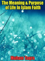 The Meaning & Purpose of Life In Islam Faith