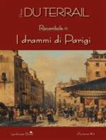 I drammi di Parigi. Rocambole vol. 2