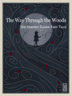 The Way Through the Woods — One Hundred Classic Fairy Tales