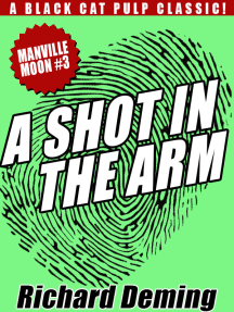 A Shot in the Arm: Manville Moon #3