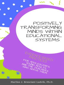 Positively Transforming Minds within Educational Systems: An Inner-Directed Inquiry Process for Educators and the Students they Serve