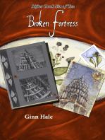 Broken Fortress