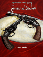 Enemies and Shadows