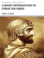 A Short Introduction to Cyrus the Great