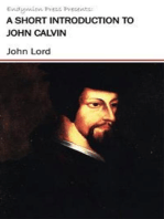 A Short Introduction to John Calvin