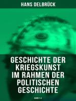 Geschichte der Kriegskunst im Rahmen der politischen Geschichte (Band 1-4)