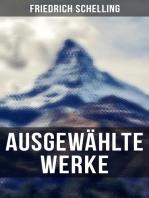 Ausgewählte Werke von Friedrich Schelling