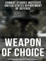 Weapon of Choice: The Operations of U.S. Army Special Forces in Afghanistan: Awakening the Giant, Toppling the Taliban, The Fist Campaigns, Development of the War