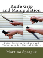 Knife Grip and Manipulation