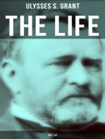 The Life of Ulysses Grant (Vol. 1&2)