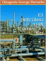 Comercio De Petróleo y Gas 101