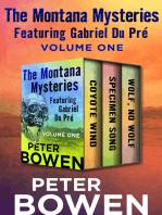 The Montana Mysteries Featuring Gabriel Du Pré Volume One