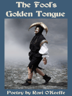 The Fool's Golden Tongue