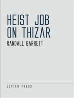 Heist Job on Thizar