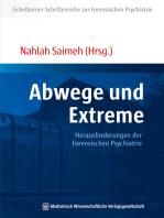 Abwege und Extreme
