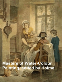 Masters of Water-Colour Painting: Illustrated