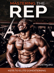 Mastering the Rep: Keys to Elite Conditioning