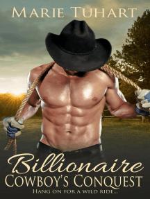 Billionaire Cowboy's Conquest