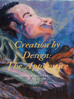 Creation by Design