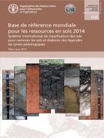 Base de référence mondiale pour les ressources en sols 2014: Système international de classification des sols pour nommer les sols et élaborer des légendes de cartes pédologiques.Mise à jour 2015
