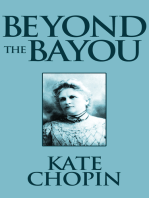 Beyond the Bayou