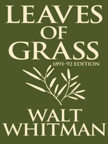 Leaves of Grass: 1891-1892 Editon