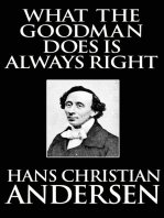 What the Goodman Does Is Always Right