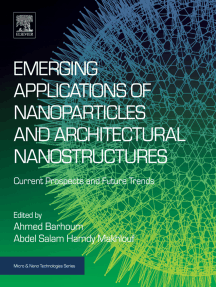 Emerging Applications of Nanoparticles and Architectural Nanostructures: Current Prospects and Future Trends