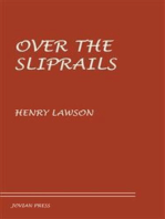 Over the Sliprails