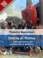 Storia di Roma. Vol. 1