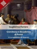 Grandezza e decadenza di Roma. Vol. 4
