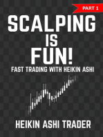 Scalping is Fun!: Part 1: Fast Trading with the Heikin Ashi chart