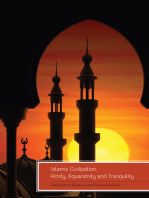 Islamic Civilization, Amity, Equanimity and Tranquility: Analyzing and Inventing Peace Paradigms, Conflict Resolution and Peacebuilding Strategies