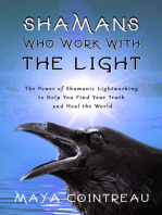 Shamans Who Work with The Light